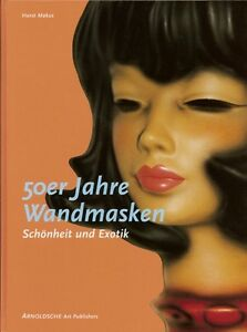 50er-J-Wandmasken-Wall-Masks-Goebel-Goldscheider-Modell-Verzeichnisse-Signaturen