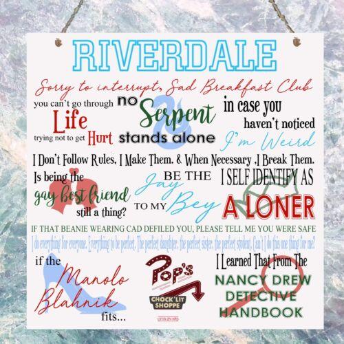 Riverdale TV Show guillemets plaque Anniversaire Cadeau Plaque Signe Murale