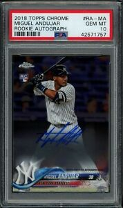 2018-Topps-Chrome-MIGUEL-ANDUJAR-RC-Rookie-Auto-RA-MA-Yankees-PSA-10-GEM-MT