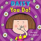 Daisy: You Do! by Kes Gray (Paperback, 2016)