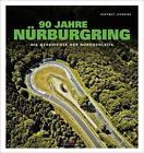 90 Jahre Nürburgring von Hartmut Lehbrink (2016, Gebundene Ausgabe)
