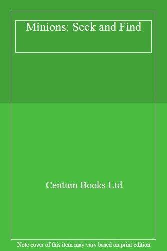 Minions: Seek and Find (Minions Movie),Centum Books Ltd