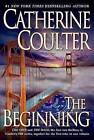 The Beginning by Catherine Coulter (Paperback, 2008)
