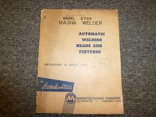 Auto Arc Weld 2700 Magna Welder Parts Catalog & Owner Operator Manual Book