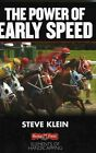 The Power of Early Speed by Steve Klein (Paperback / softback)