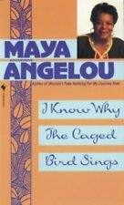 I Know Why the Caged Bird Sings by Maya Angelou (1983, Paperback)