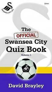 Official Swansea City Quiz Book, The: Volume I by David Brayley (Paperback,...