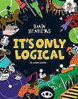 It's Only Logical by Dr Gareth Moore (Hardback, 2015)