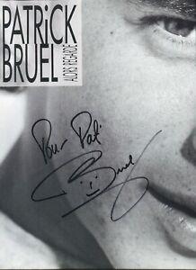 Autographe dédicace ORIGINAL du Chanteur PATRICK BRUEL sur Pochette LP 33T 1989