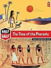 The Time of the Pharaohs by Corinne Le Dour Zana, Alain Surget (Paperback / softback, 2009)