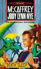 The Death of Sleep by Jody Lynn Nye, Anne McCaffrey (Paperback, 1992)