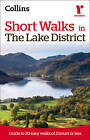 Ramblers Short Walks in the Lake District: Guide to 20 Easy Walks of 3 Hours or Less by Collins Maps (Paperback, 2010)