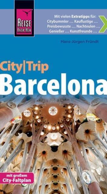 Reise Know-How CityTrip Barcelona: Reiseführer mit Faltplan von Hans-Jürgen Frün