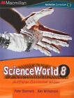 Scienceworld 8 Australian Curriculum Edition by Peter Stannard (Mixed media product, 2011)