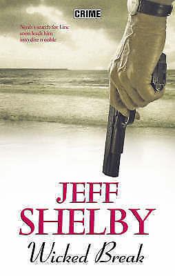 Wicked Break, Shelby, Jeff, New Book