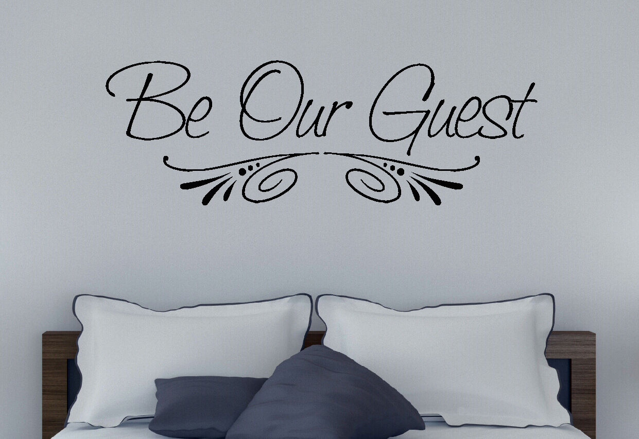 Be Our Guest Quote Wall Decal Vinyl Saying for Guest Bedroom or Entryway 33x11