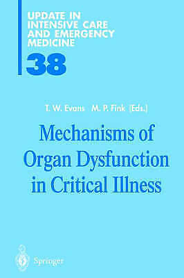 1 of 1 - Mechanisms of Organ Dysfunction in Critical Illness (Update in Intensive Care an