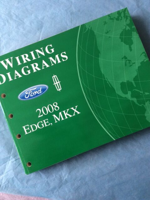 2008 Ford Edge Lincoln Mkx Wiring Diagrams Electrical Service Manual Book Guide