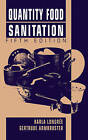 Quantity Food Sanitation by Gertrude Armbruster, Karla Longree (Hardback, 1996)