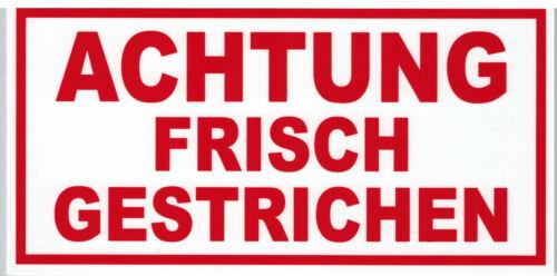 ACHTUNG FRISCH GESTRICHEN Farben 19,5cm x 10cm Gr versch PST-Schild ca