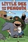 Little Dee and the Penguin by Head of the School of Biomedical Sciences Christopher Baldwin (Paperback, 2016)