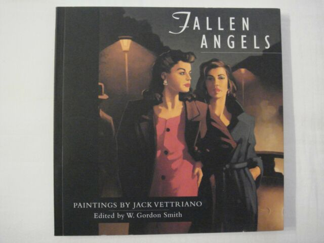 Fallen Angels, Paintings by Jack Vettriano, Ed. W. Gordon Smith - Paperback 2003