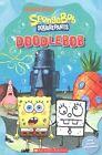 Spongebob Squarepants - Doodlebob - Book and Audio CD - Level 3 - 300 Headwords by Nicole Taylor (Paperback, 2014)