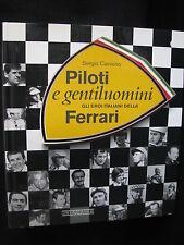 Nada  Editore Book Piloti e gentiluomini Ferrari Sergio Cassano (Italian)
