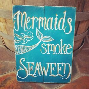 Details About Mermaids Smoke Seaweed Reclaimed Wood Pallet Sign Ocean Beach Rustic