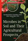 Microbes in Soil & Their Agricultural Prospects by Nova Science Publishers Inc (Hardback, 2015)