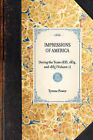 Impressions of America (Vol 1): During the Years 1833, 1834, and 1835 (Volume 1) by Tyrone Power (Hardback, 2007)