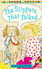 The Slippers That Talked by Gyles Brandreth (Paperback, 1992)
