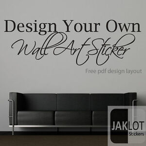 YOUR-OWN-CUSTOM-WALL-TEXT-QUOTE-VINYL-STICKER-TRANSFER
