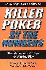 NEW - Killer Poker By the Numbers: Mathematical Edge for Winning Play