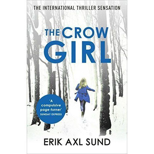 1 of 1 - The Crow Girl, Sund, Erik Axl, Very Good Book