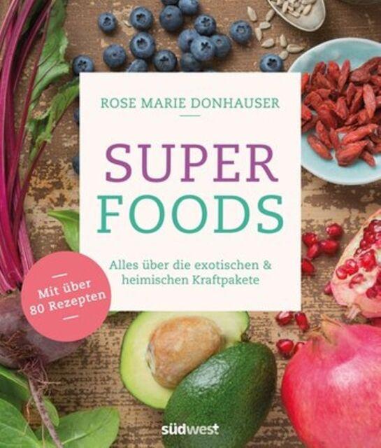 Superfoods von Rose Marie Donhauser (2017, Paperback)