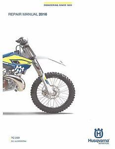 Husqvarna workshop service manual 2016 TC 250
