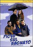 Dvd-PIOVE-SUL-BAGNATO-nuovo-2009