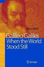 Galileo Galilei - When the World Stood Still-ExLibrary