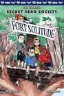 Fort Solitude (DC Comics: Secret Hero Society #2) by Derek Fridolfs (Hardback, 2016)
