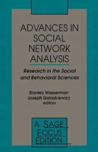 Advances in Social Network Analysis: Research in the Social and Behavioral Scien