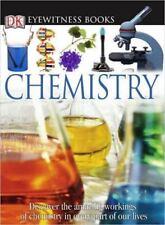 DK Eyewitness Bks.: Chemistry by Dorling Kindersley Publishing Staff and Ann Newmark (2005, Hardcover)