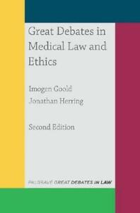 Great-Debates-in-Medical-Law-and-Ethics-by-Imogen-Goold-author-Jonathan-He