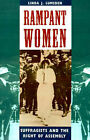 Rampant Women: Suffragists and the Right of Assembly by Linda J Lumsden (Paperback / softback, 1997)