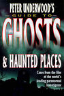 Peter Underwood's Guide to Ghosts and Haunted Places by Peter Underwood (Paperback, 1999)