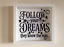 IKEA RIBBA Vinyl Decal Sticker Wall art Quote Follow your Dreams they know the