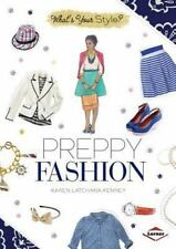 Preppy Fashion (What's Your Style?)-ExLibrary