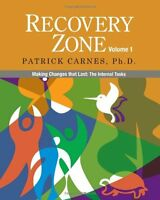 Recovery Zone, Vol. 1: Making Changes That Last - The Internal Tasks By Patrick