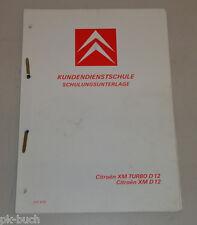 Schulungsunterlage Kundendienstschule Citroen XM D12 / XM Turbo D12 04/1990