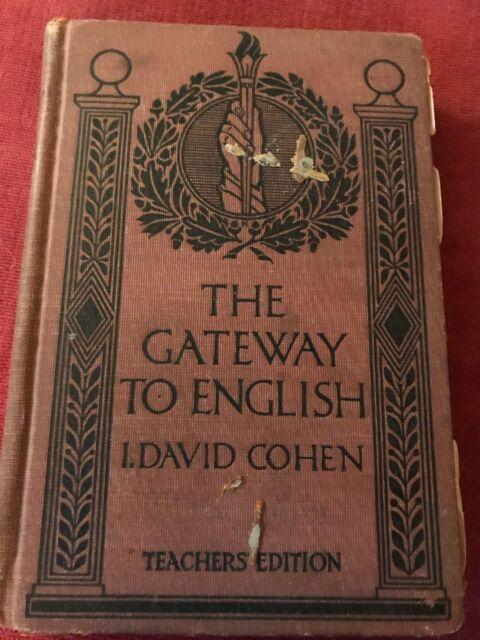 HISTORIC, VERY RARE The Gateway to English by I. David Cohen 1922 Rand McNally